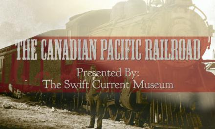 The Canadian Pacific Railway – Swift Current