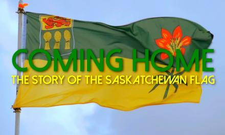 Coming Home – The Story of the Saskatchewan Flag
