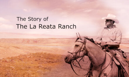 The Story of the La Reata Guest Ranch